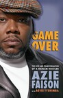 Game Over : The Rise and Transformation of a Harlem Hustler