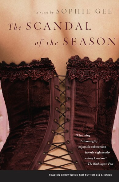 The Scandal of the Season : A Novel