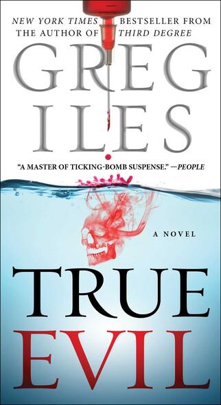 True Evil : A Novel