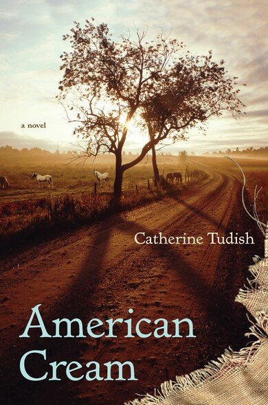 American Cream : A Novel