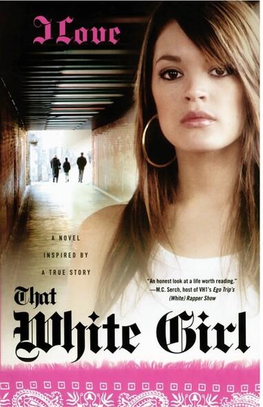 That White Girl : A Novel