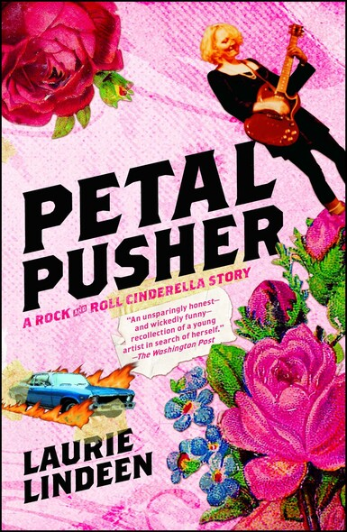 Petal Pusher : A Rock and Roll Cinderella Story