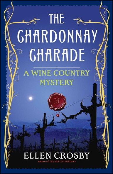 The Chardonnay Charade : A Wine Country Mystery