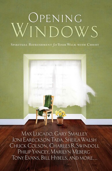 Opening Windows : Spiritual Refreshment for Your Walk with Christ