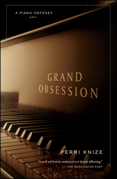 Grand Obsession : A Piano Odyssey