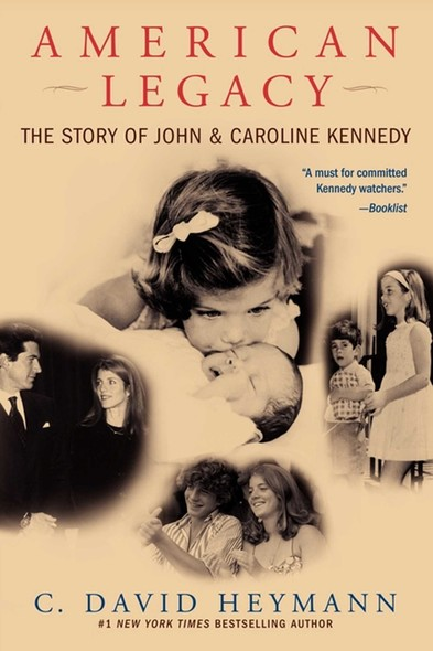 American Legacy : The Story of John and Caroline Kennedy