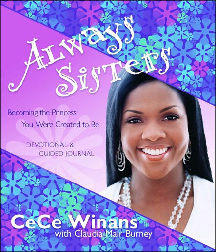 Always Sisters : Becoming the Princess You Were Created to Be