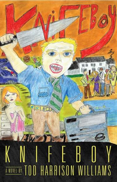 Knifeboy : A Novel