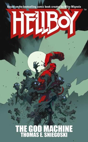 The God Machine : A Hellboy Novel