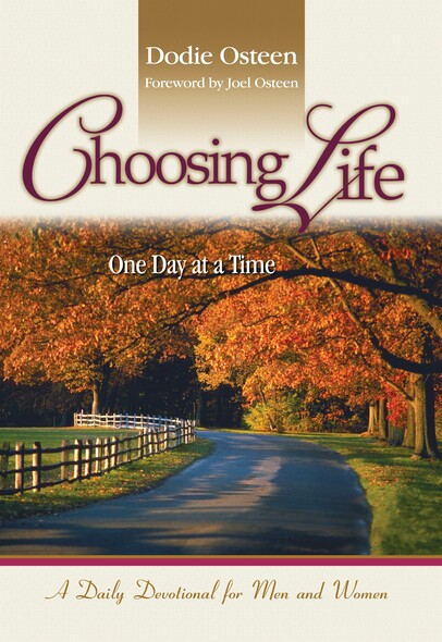 Choosing Life : One Day at a Time