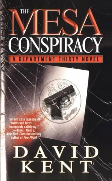 The Mesa Conspiracy : A Department Thirty Novel