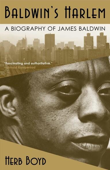 Baldwin's Harlem : A Biography of James Baldwin