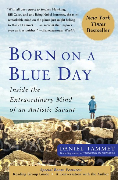 Born On A Blue Day : Inside the Extraordinary Mind of an Autistic Savant