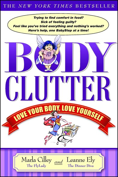 Body Clutter : Love Your Body, Love Yourself