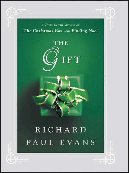 The Gift : A Novel