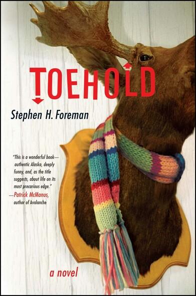 Toehold : A Novel