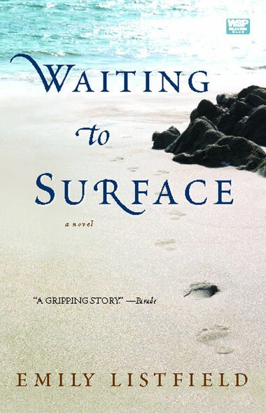 Waiting to Surface : A Novel