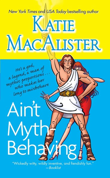 Ain't Myth-behaving : Two Novellas