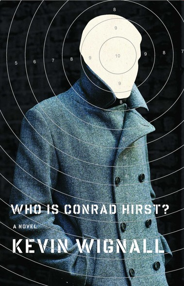 Who is Conrad Hirst? : A Novel