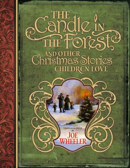 The Candle in the Forest : And Other Christmas Stories Children Love