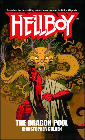 The Dragon Pool : A Hellboy Novel