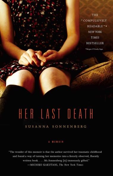 Her Last Death : A Memoir