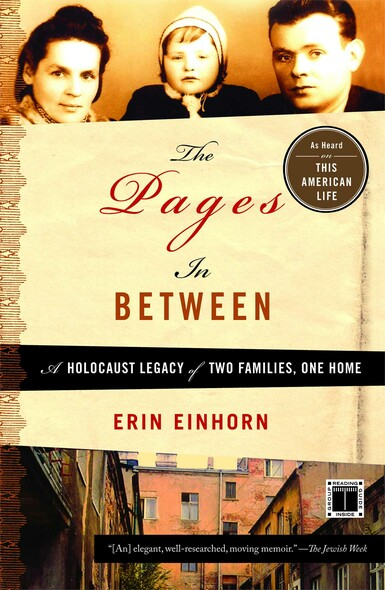 The Pages In Between : A Holocaust Legacy of Two Families, One Home