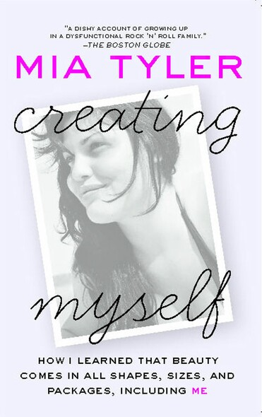 Creating Myself : How I Learned That Beauty Comes in All Shapes, Sizes, and Packages, Including Me