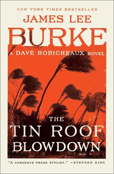 The Tin Roof Blowdown : A Dave Robicheaux Novel