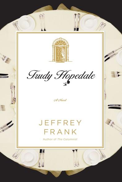 Trudy Hopedale : A Novel