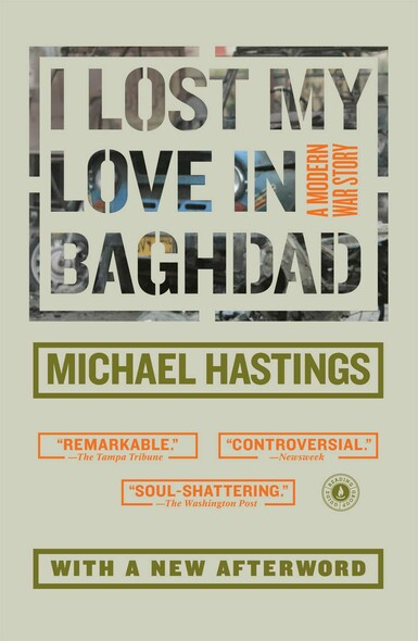 I Lost My Love in Baghdad : A Modern War Story