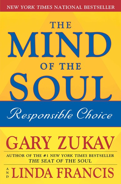 The Mind of the Soul : Responsible Choice