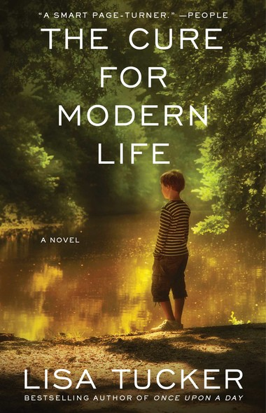 The Cure for Modern Life : A Novel