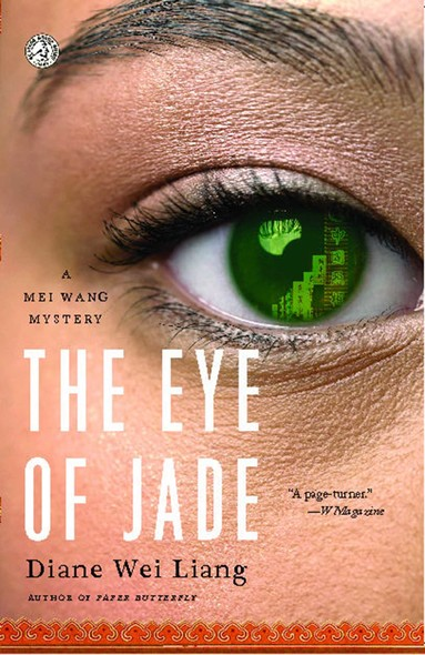 The Eye of Jade : A Mei Wang Mystery