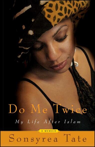 Do Me Twice : My Life After Islam