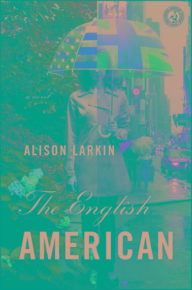The English American : A Novel