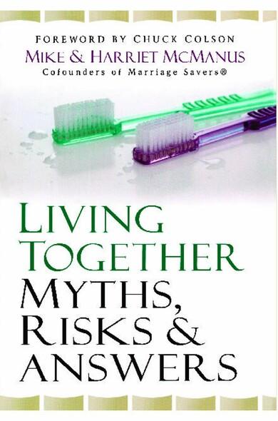 Living Together : Myths, Risks & Answers