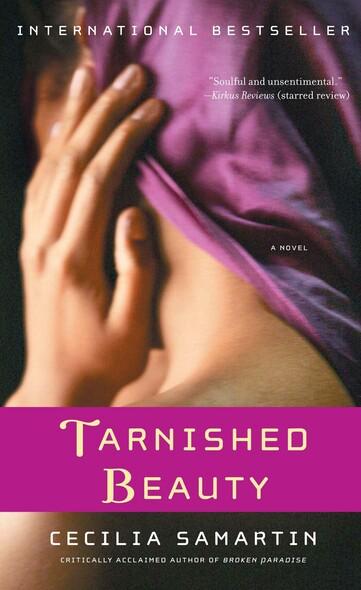 Tarnished Beauty : A Novel