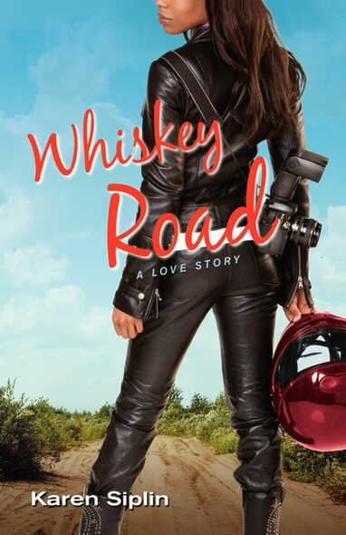 Whiskey Road : A Love Story