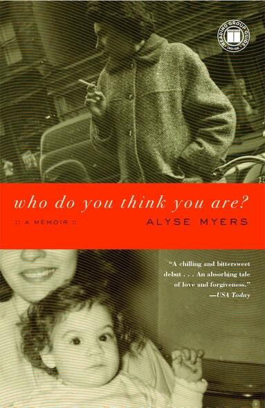 Who Do You Think You Are? : A Memoir