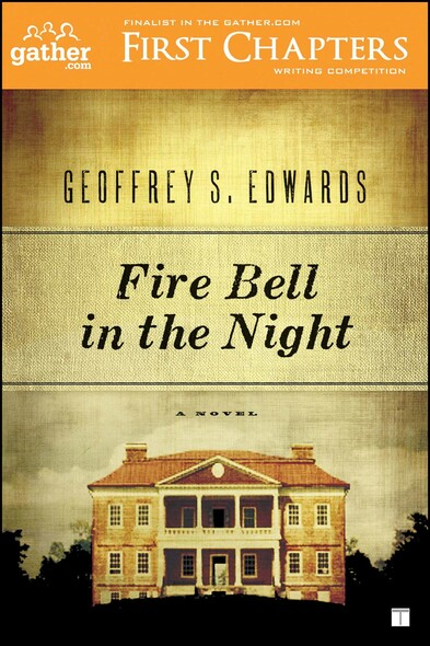 Fire Bell in the Night : A Novel