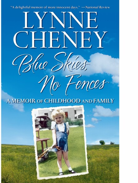 Blue Skies, No Fences : A Memoir of Childhood and Family
