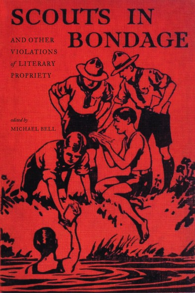 Scouts in Bondage : And Other Violations of Literary Propriety