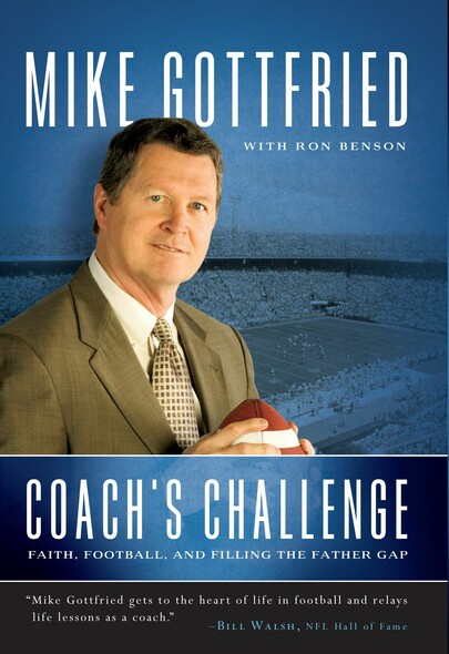 Coach's Challenge : Faith, Football, and Filling the Father Gap