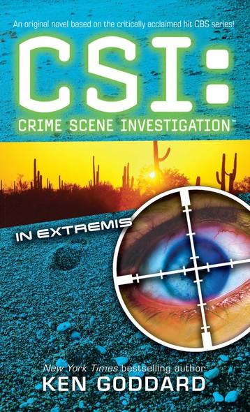 CSI: In Extremis : CSI: Crime Scene Investigation
