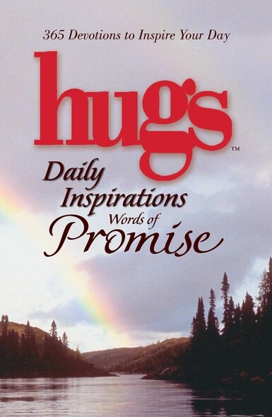 Hugs Daily Inspirations Words of Promise : 365 Devotions to Inspire Your Day
