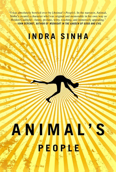 Animal's People : A Novel
