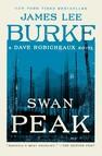 Swan Peak : A Dave Robicheaux Novel