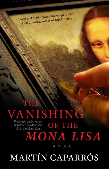 The Vanishing of the Mona Lisa : A Novel