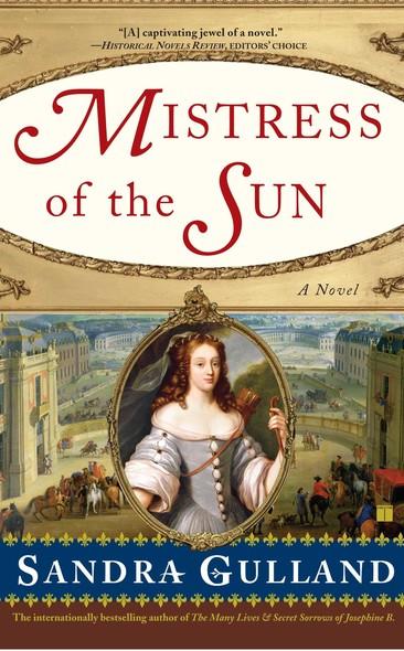 Mistress of the Sun : A Novel